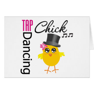 Tap Dancing Chick 2 Card