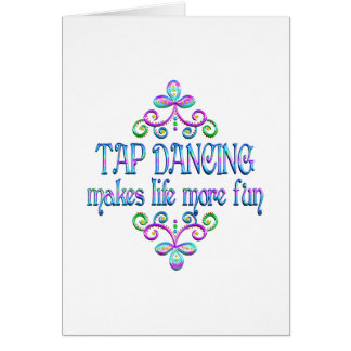 Tap Dancing Fun Card