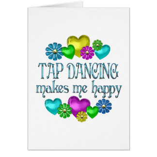 Tap Dancing Happiness Card