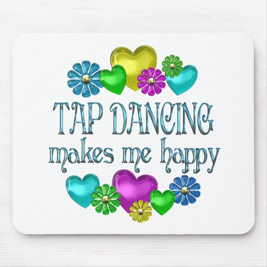 Tap Dancing Happiness Mouse Pad