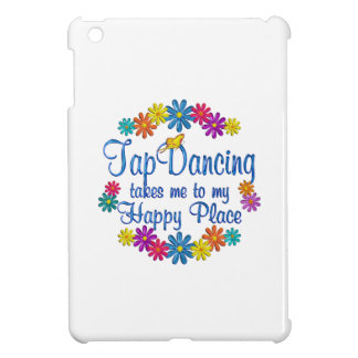 Tap Dancing Happy Place Case For The iPad Mini