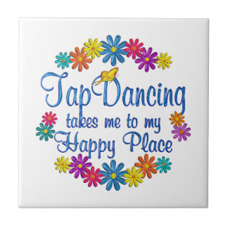 Tap Dancing Happy Place Tile