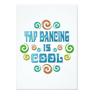 Tap Dancing is Cool 5x7 Paper Invitation Card