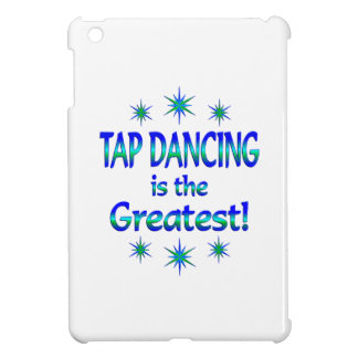 Tap Dancing is the Greatest iPad Mini Cover
