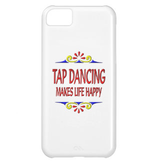 Tap Dancing Makes Life Happy iPhone 5C Cases
