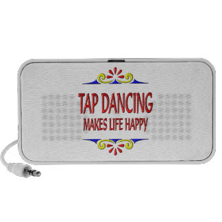 Tap Dancing Makes Life Happy Speakers