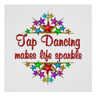 Tap Dancing Sparkles Poster