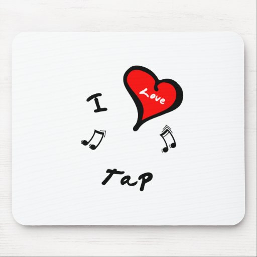 Tap Items - I Heart Tap Mousepad