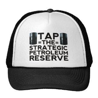 Tap The Strategic Petroleum Reserve Trucker Hat