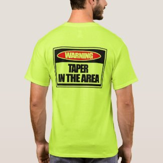 Taper in the area t-shirt