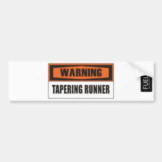 Tapering Bumper Sticker