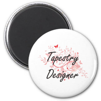 Tapestry Designer Artistic Job Design with Butterf 2 Inch Round Magnet