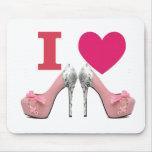 Tapete para ratón I love High heels! Alfombrilla De Ratón