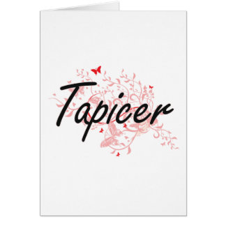 Tapicer Artistic Job Design with Butterflies Card