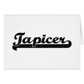 Tapicer Classic Job Design Greeting Card