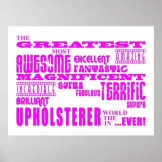 Tapiceros de los chicas Tapicero más grande rosad Poster