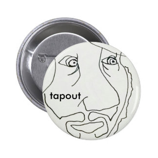 Tapout hEepstah Pinback Button