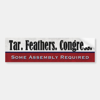 Tar Feathers Congress Some Assembly Required Car Bumper Sticker