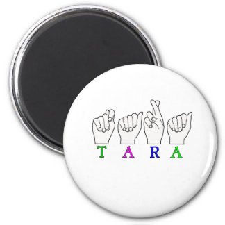 TARA NAME FINGERSPELLED ASL SIGN MAGNET