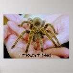 Tarantula, Trust Me! Print
