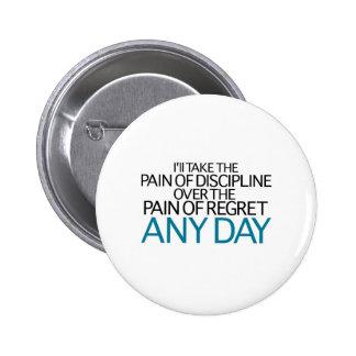 Tardaré a dolor de la disciplina cualquier día pin
