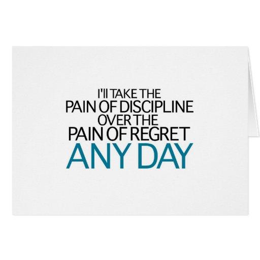 Tardaré a dolor de la disciplina cualquier día tarjeton