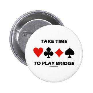 Tarde el tiempo para jugar el puente (cuatro juego pin