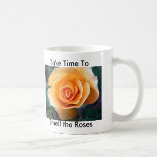 """""""Tarde el tiempo para oler taza de los rosas"""""""