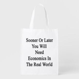Tarde o temprano usted necesitará la economía en bolsa de la compra
