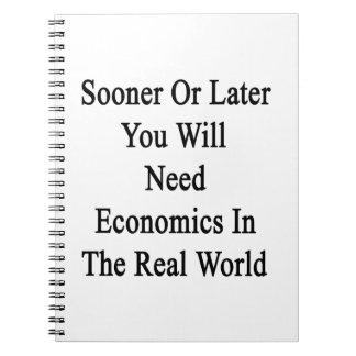 Tarde o temprano usted necesitará la economía en libreta