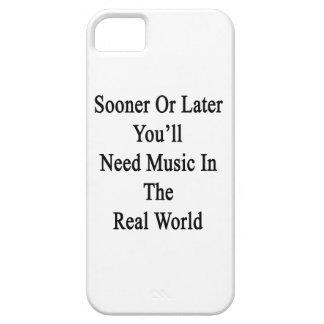 Tarde o temprano usted necesitará música en el iPhone 5 Case-Mate cárcasas