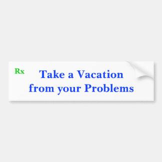 Tarde vacaciones de sus problemas, Rx Etiqueta De Parachoque