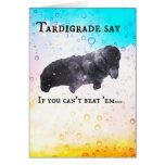 Tardigrade Say - outlive 'em! (2) Card
