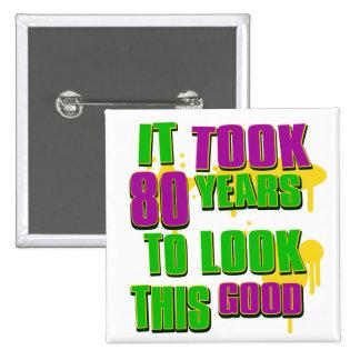 Tardó 80 años para mirar esto bueno pin cuadrado