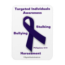 Targeted Individuals Awareness Phil 4:13 Magnet