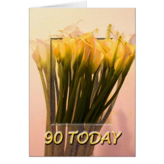 Tarjeta de cumpleaños de las calas 90 hoy