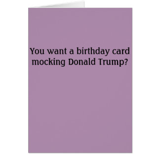 Tarjeta de cumpleaños del insulto de Donald Trump