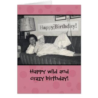 Tarjeta de cumpleaños salvaje y loca feliz diverti