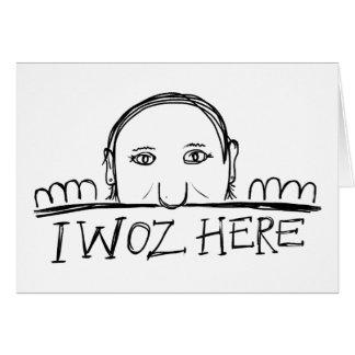 Tarjeta de felicitación al azar de I Woz aquí