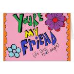 Tarjeta de la amistad….Apenas porque