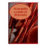 Tarjeta de la amistad - calor, comodidad, amigos