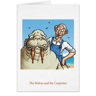 Tarjeta de la morsa y del carpintero