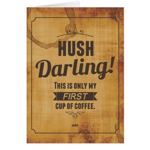 Tarjeta de nota querida de Caffeinated del silenci