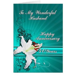 tarjeta del aniversario de 40 años para un marido