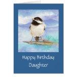 Tarjeta del Chickadee del cumpleaños de la hija