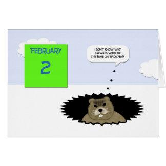 Tarjeta del día de la marmota - puesto que estoy e
