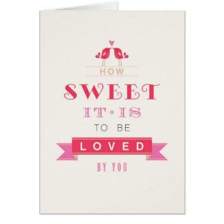 Tarjeta del día de San Valentín - cómo es dulce de
