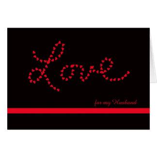 Tarjeta del día de San Valentín del marido -- Amor