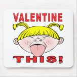 ¡Tarjeta del día de San Valentín esto!  Chica Alfombrilla De Ratón