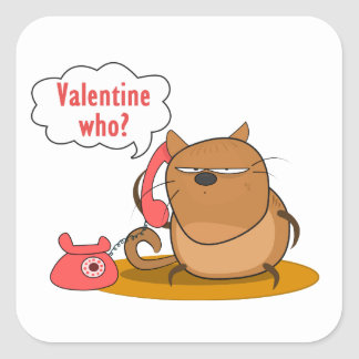 ¿Tarjeta del día de San Valentín quién? Pegatina Cuadrada